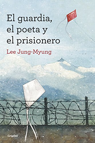 El guardia, el poeta y el prisionero por Lee Jung-Myung