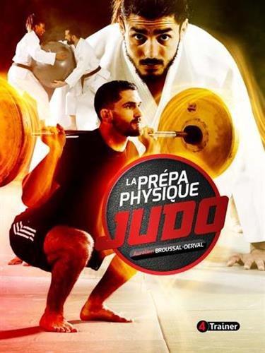 La prépa physique Judo - Nouvelle édition par Aurélien Broussal