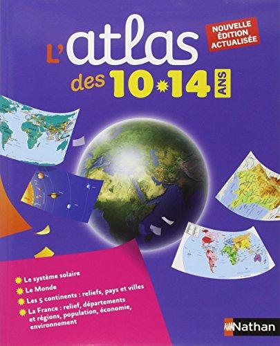 L'atlas des 10-14 ans par Agnès Botrel