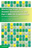 #3: Mastering Single Best Answer Questions for the Part 2 MRCOG Examination: An Evidence-Based Approach