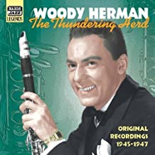 The Thundering Herd: Original Recordings 1945-1947