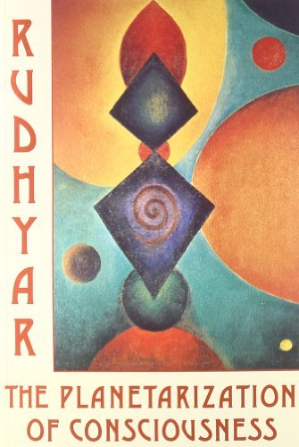 The Planetarization of Consciousness by Dane Rudhyar (1995-06-02)