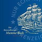 Das Braunschweiger Mumme-Buch