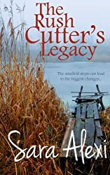 The Rush Cutter's Legacy (The Greek Village Collection) (Volume 15) by Sara Alexi (2015-11-27)