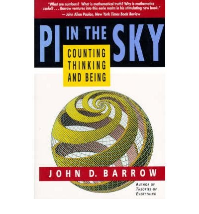 [ Pi in the Sky: Counting, Thinking, and Being By ( Author ) Oct-1993 Paperback