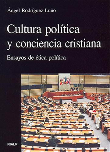 Cultura política y conciencia cristiana: Ensayos de ética política (Vértice)
