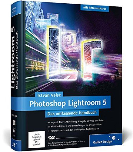 Photoshop Lightroom 5: Das umfas...