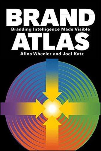 Portada del libro Brand Atlas: Branding Intelligence Made Visible by Alina Wheeler (2011-03-29)