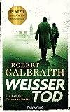 Weißer Tod von Robert Galbraith