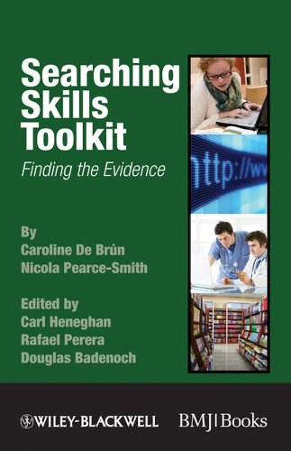 Searching Skills Toolkit: Finding the Evidence (EBMT-EBM Toolkit Series)