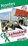 Guide du Routard Nantes et ses environs 2013/2014