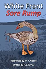 White Front Sore Rump by P. J. Taylor (2014-04-21) Paperback