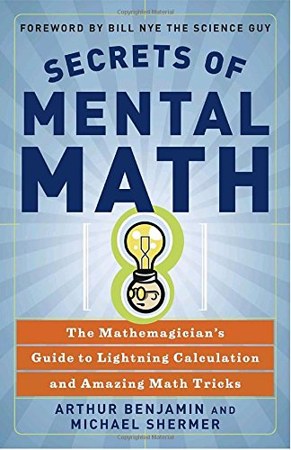 Pdf Download Secrets Of Mental Math The Mathemagician S Guide To