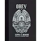 Obey, supply & demand : The art of Shepard Fairey