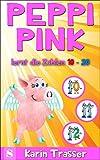 Peppi Pink lernt die Zahlen 10 - 20