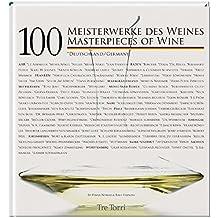 100 Meisterwerke des Weines - Deutschland. Masterpieces of Wine
