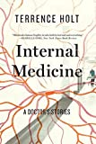 #2: Internal Medicine – A Doctor`s Stories