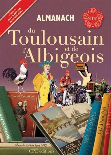 Almanach du Toulousain et de l'Albigeois 2015