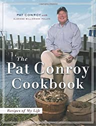 The Pat Conroy Cookbook: Recipes of My Life by Pat Conroy (2004-11-09)