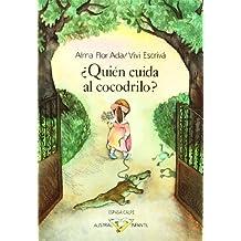 Quien Cuida Al Cocodrilo/Who Will Take Care of the Crocodile