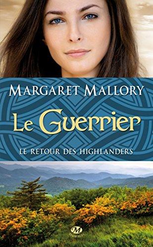 Le Retour des Highlanders, Tome 3: Le Guerrier