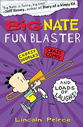 Big Nate Fun Blaster (Big Nate) por Lincoln Peirce