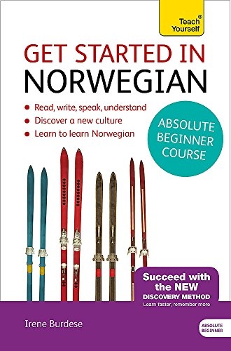 Get Started in Norwegian Absolute Beginner Course: (Book and audio support) (Teach Yourself)