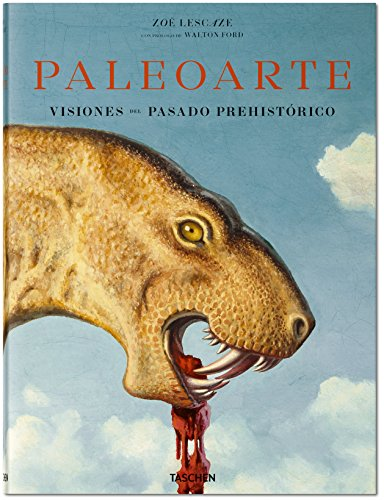 Paleoarte. Visiones del pasado prehistórico. 1830 - 1990 por Vv.Aa
