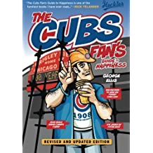 The Cubs Fan's Guide to Happiness (The Heckler) by George Ellis (2014-04-01)