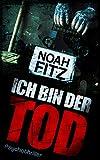 ICH BIN DER TOD Thriller (Johannes-Hornoff-Thriller 7) Bild