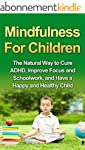 Mindfulness For Children - The Natura...