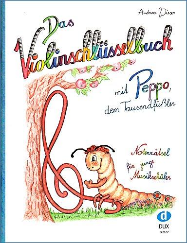 Das Violinschlüsselbuch - Notenrätsel für junge Musikschüler - D2127 9783868493207