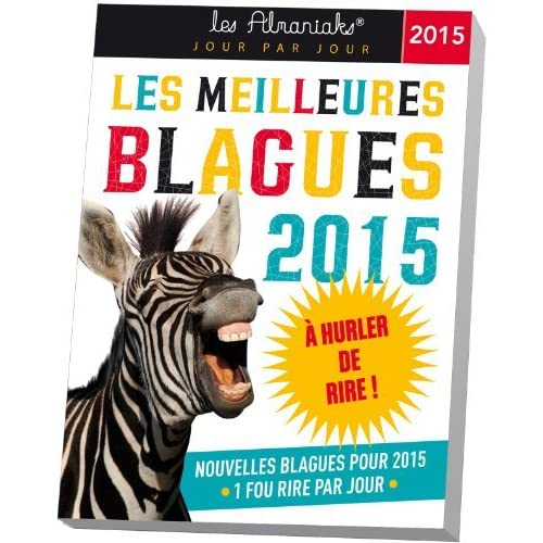 ALMANIAK LES MEILLEURES BLAGUES 2015 de Collectif (8 octobre 2014) Relié