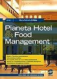 Pianeta hotel & food management. Per gli Ist. professionali. Con espansione online: 2\2