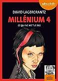 Ce qui ne me tue pas : texte intégral | Lagercrantz, David (1962-....). Auteur
