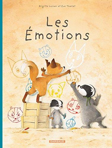 La famille Blaireau Renard présente n° 1 Les émotions
