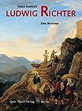 Image de Ludwig Richter  1803-1884: Eine Revision