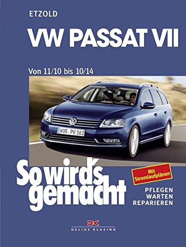 VW Passat 7 von 11/10 bis 10/14: So wird\'s gemacht Band 157