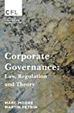 Corporate Governance: Law, Regulation and Theory (Palgrave Corporate and Financial Law)
