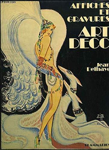 Affiches Et Gravures Art Deco di Jean Delhaye