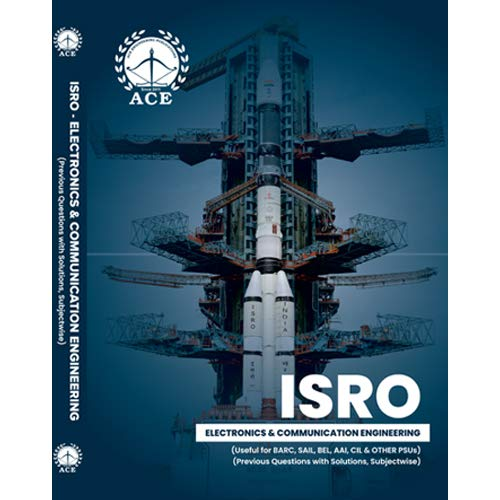 ISRO ECE (Useful for BARC, SAIL, BEL, AAI, CIL & Other PSUs), Previous Questions with Solutions, Subject wise.