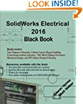 SolidWorks Electrical 2016 Black Book