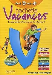 Hachette vacances de la 5e à la 4e by Ann Rocard (2010-05-12)