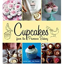[ [ Cupcakes from the Primrose Bakery ] ] By Swift, Martha ( Author ) Apr - 2010 [ Paperback ]