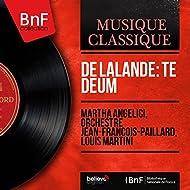 De Lalande: Te Deum (Stereo Version)