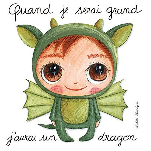 Labeltour - Tableau Quand Je Serai Grand, j'aurai Un Dragon