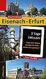 Kurzreise Eisenach-Erfurt: 3 Tage EXKLUSIV - Nach dem Motto weniger ist mehr - anders ist spannend!