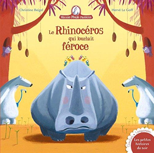 Mamie Poule raconte titre 19 - Le rhinocros qui louchait froce