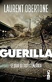 Guérilla : Le jour où tout s'embrasa