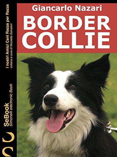 BORDER COLLIE: I nostri Amici Cani Razza per Razza - 9 - Amazon Libri